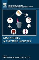 Case Studies in the Wine Industry