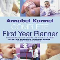Annabel Karmel's Complete First Year...