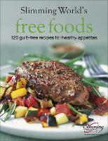 Slimming World Free Foods: Guilt-free...