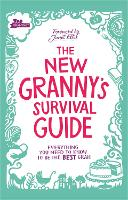 The New Granny's Survival Guide:...
