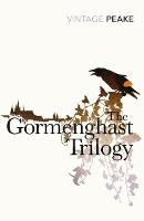 The Gormenghast Trilogy