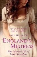 England's Mistress: The Infamous Life...