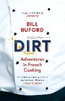 Dirt: Adventures in French Cooking