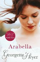 Arabella: Georgette Heyer Classic...