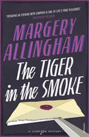 The Tiger In The Smoke (Heroes &...
