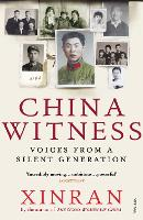China Witness: Voices from a Silent...