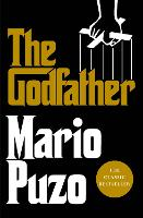 The Godfather: The classic bestseller...