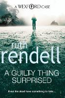A Guilty Thing Surprised: (A Wexford...