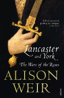 Lancaster And York: The Wars of the...