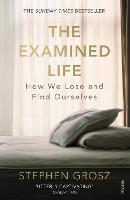 The Examined Life: How We Lose and...