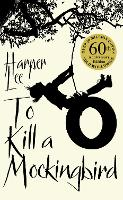 To Kill A Mockingbird: 60th...