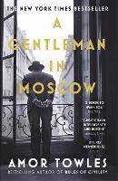 A Gentleman in Moscow: The worldwide...