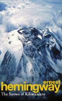 The Snows Of Kilimanjaro And Other...