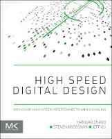 High Speed Digital Design: Design of...