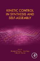 Kinetic Control in Synthesis and...