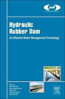 Hydraulic Rubber Dam: An Effective...
