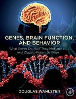 Genes, Brain Function, and Behavior:...