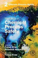 Offshore Process Safety: Volume 2