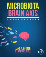 Microbiota Brain Axis: A Neuroscience...