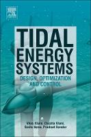 Tidal Energy Systems: Design,...