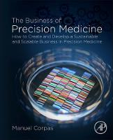 The Business of Precision Medicine:...
