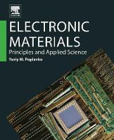 Electronic Materials: Principles and...