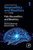Pain Neuroethics and Bioethics: Volume 1