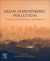 Asian Atmospheric Pollution: Sources,...