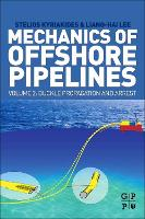 Mechanics of Offshore Pipelines:...