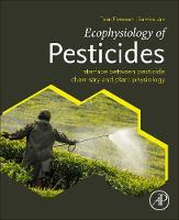 Ecophysiology of Pesticides: ...