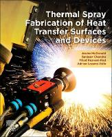 Thermal Spray Fabrication of Heat...