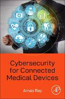 Cybersecurity for Connected Medical...
