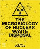 The Microbiology of Nuclear Waste...