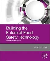 Building the Future of Food Safety...