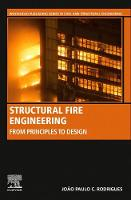 Structural Fire Engineering: From...
