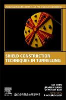 Shield Construction Techniques in...