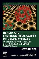 Health and Environmental Safety of...