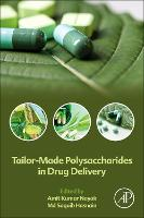 Tailor-Made Polysaccharides in Drug...