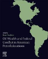Oil Wealth and Federal Conflict in...