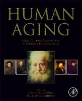 Human Aging: From Cellular Mechanisms...