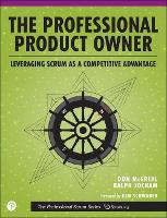 The Professional Product Owner:...