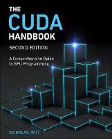 The CUDA Handbook: A Comprehensive...