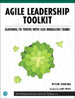 Agile Leadership Toolkit: Learning to...