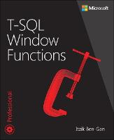 T-SQL Window Functions: For data...