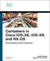 Containers in Cisco IOS-XE, IOS-XR,...