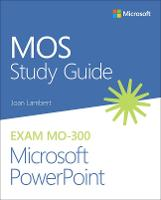 MOS Study Guide for Microsoft...