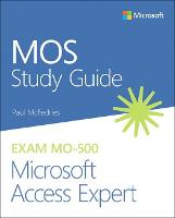 MOS Study Guide for Microsoft Access...