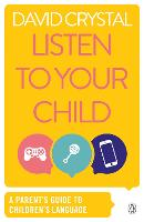 Listen to Your Child: A Parent's ...