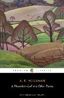 A Shropshire Lad and Other Poems: The...