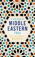 A New Book of Middle Eastern Food: ...